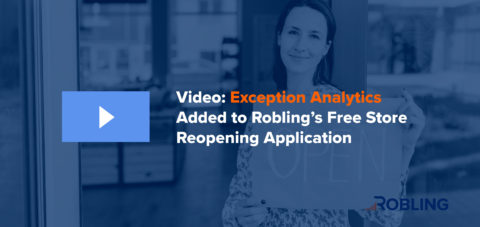 Video: Exception Analytics Added to Robling's Free Store Reopening Application